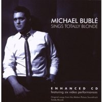 Michael Buble - Sings Totally Blonde CD