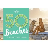 50 Beaches to Blow Your Mind