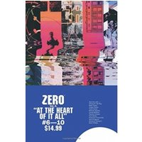 Zero Volume 2 At the Heart of It All Paperback