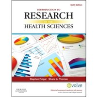Introduction to Research in the Health Sciences by Stephen Polgar, Shane A. Thomas (Paperback, 2013)