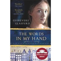 The Words In My Hand : Shortlisted for the Costa First Novel Award 2016