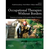 Occupational Therapies without Borders - Volume 2 : Towards an ecology of occupation-based practices