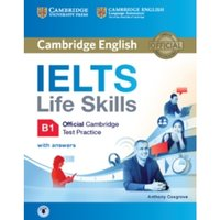 IELTS Life Skills Official Cambridge Test Practice B1 Student's Book with Answers and Audio by Anthony Cosgrove (Mixed media...