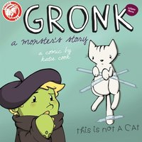 Gronk A Monster's Story Volume 3