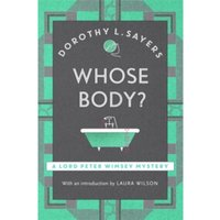 Whose Body? : Lord Peter Wimsey Book 1