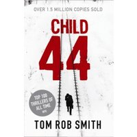 Child 44 by Tom Rob Smith (Paperback, 2011)