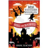 Rose Raventhorpe Investigates: Rubies and Runaways : Book 2