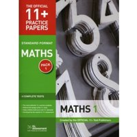 11+ Practice Papers, Maths Pack 1, Standard : Test 1, Test 2, Test 3, Test 4