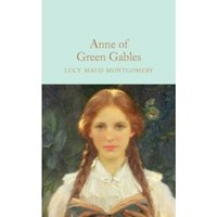 Anne of Green Gables (Macmillan Collector's Library) Hardcover