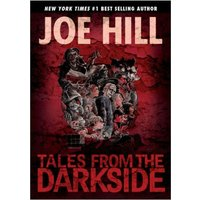 Tales from the Darkside: Scripts by Joe Hill