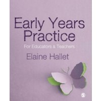 Early Years Practice : For Educators and Teachers