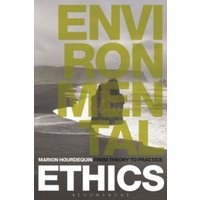 Environmental Ethics : From Theory to Practice