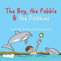 The Boy, the Pebble & the Dolphins : 2