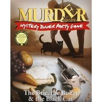Murder a la Carte The Brie, the Bullet & the Black Cat Murder Mystery Dinner Party Game