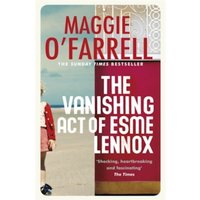 The Vanishing Act of Esme Lennox by Maggie O'Farrell (Paperback, 2007)