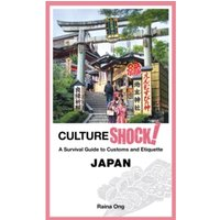 Cultureshock! Japan : A Survival Guide to Customs and Etiquette