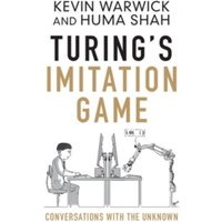 Turing's Imitation Game : Conversations with the Unknown