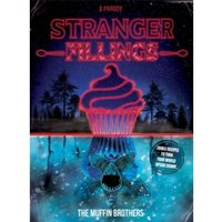 Stranger Fillings : Edible recipes to turn your world upside down!