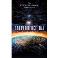 Independence Day : Resurgence - The Official Movie Novelisation