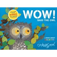 Wow! Said the Owl by Tim Hopgood (Paperback, 2010)