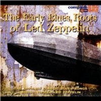 The Early Blues Roots of Led Zeppelin CD