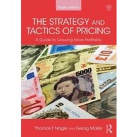 The Strategy and Tactics of Pricing: A guide to growing more profitably by Georg Muller, Thomas T. Nagle (Paperback, 2017)