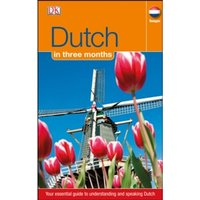 Dutch In 3 Months: Your Essential Guide to Understanding and Speaking Dutch (Hugo in 3 Months) Paperback
