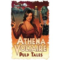 Athena Voltaire Pulp Tales, Volume 1