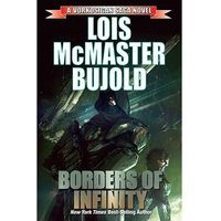 Vorkosigan Saga Borders Of Infinity