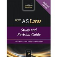 WJEC AS Law: Study and Revision Guide by Louisa Walters, Sara Davies, Sara Phillips (Paperback, 2014)
