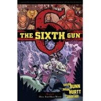 The Sixth Gun Volume 8 Hell and High Water