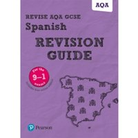 Revise AQA GCSE (9-1) Spanish Revision Guide : includes online edition