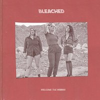 Bleached - Welcome The Worms Vinyl
