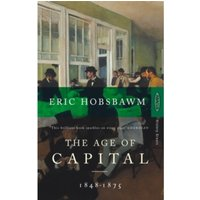 The Age Of Capital: 1848-1875 by Eric Hobsbawm (Paperback, 1988)
