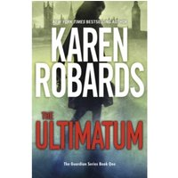 The Ultimatum : The Guardian Series Book 1