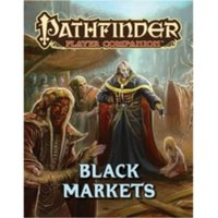 Pathfinder Player Companion Black Markets Pathfinder Roleplaying Game