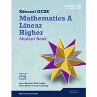 GCSE Mathematics Edexcel 2010: Spec A Higher Student Book by Joe Petran, Keith Eames, Gareth Cole, Julie Bolter, Karen...