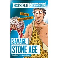 Savage Stone Age by Martin Brown, Terry Deary (Paperback, 2016)