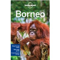 Lonely Planet Borneo by Isabel Albiston, Lonely Planet, Loren Bell, Richard Waters (Paperback, 2016)