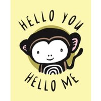 Hello You, Hello Me : A Soft Daytime Book with Mirrors