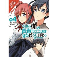 My Youth Romantic Comedy Is Wrong, As I Expected  Volume 4