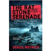The Rat Stone Serenade : A D.C.I. Daley Thriller