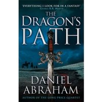 The Dragon's Path : Book 1 of The Dagger and the Coin