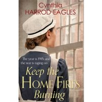 Keep the Home Fires Burning : War at Home, 1915