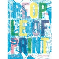 People of Print : Innovative, Independent Design and Illustration