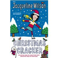 The Jacqueline Wilson Christmas Cracker by Jacqueline Wilson (Paperback, 2015)