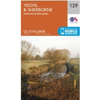 Yeovil and Sherbourne by Ordnance Survey (Sheet map, folded, 2015)