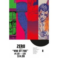 Zero Volume 4 Who By Fire