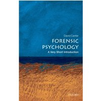 Forensic Psychology: A Very Short Introduction by David V. Canter (Paperback, 2010)