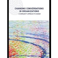 Changing Conversations in Organizations: A Complexity Approach to Change by Patricia Shaw (Paperback, 2002)